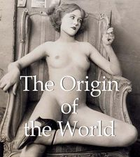 The Origin of the World
