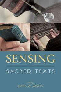 Sensing Sacred Texts