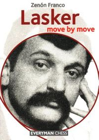 Lasker Move by Move