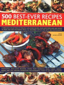 500 Best-ever Recipes Mediterranean