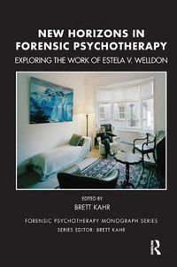 New Horizons in Forensic Psychotherapy