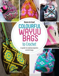 Colourful Wayuu Bags to Crochet