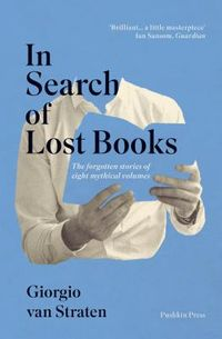 In Search of Lost Books