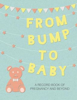 From Bump to Baby