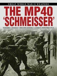 The Mp40 Schmeisser