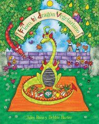Floro, el dragon vegetariano/ Floro, The Vegetarian Dragon