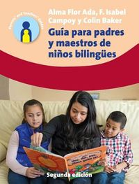 Gu?a Para Padres y Maestros de Ni?os/ Guide for Parents and Teachers of Children