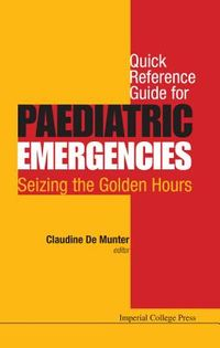 Quick Reference Guide for Paediatric Emergencies
