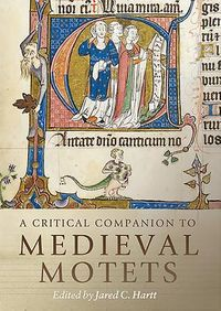 A Critical Companion to Medieval Motets