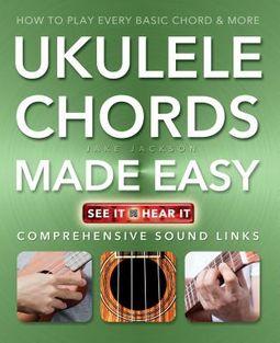 Ukulele Chords Made Easy