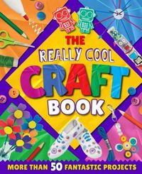 The Really Cool Craft Book