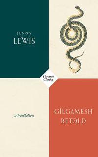 Gilgamesh Retold