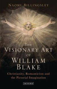 The Visionary Art of William Blake