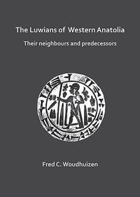 The Luwians of Western Anatolia