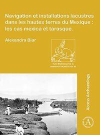 Navigation Et Installations Lacustres Dans Les Hautes Terres Du Mexique