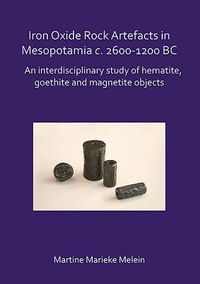 Iron Oxide Rock Artefacts in Mesopotamia c. 2600-1200 BC