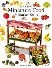 Making Miniature Food & Market Stalls