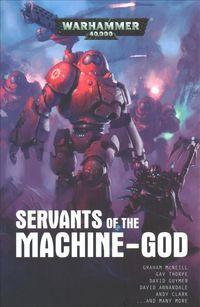 Servants of the Machine-God