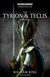 The Tyrion & Teclis Omnibus