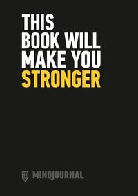 This Book Will Make You Stronger
