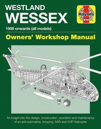 Haynes Westland Wessex 1958 Onwards (All Models) Owners' Workshop Manual