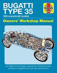 Haynes Bugatti Type 35 Owners' Workshop Manual