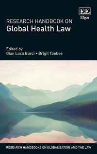Research Handbook on Global Health Law