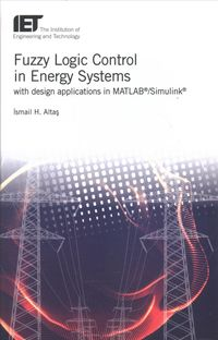 Fuzzy Logic Control in Energy Systems