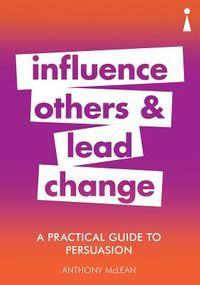 Influence Others and Lead Change