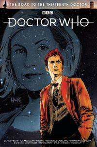 Doctor Who the Road to the Thirteenth Doctor 1