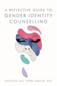 Reflective Guide to Gender Identity Counselling