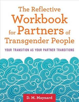 Reflective Workbook for Partners of Transgender People