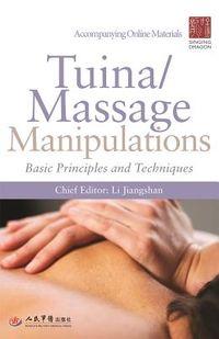 Tuina/ Massage Manipulations