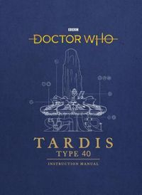 Doctor Who Tardis Type 40 Instruction Manual