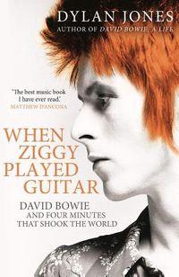 When Ziggy Played Guitar
