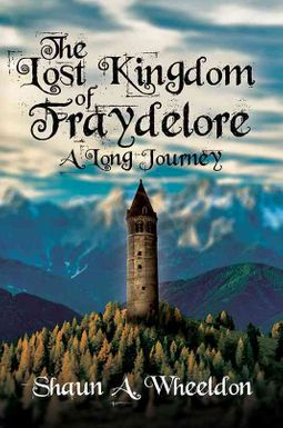 The Lost Kingdom of Fraydelore