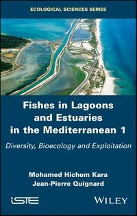 Fishes in Lagoons and Estuaries in the Mediterranean