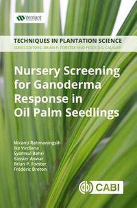 Nursery Screening for Ganoderma Response in Oil Palm Seedlings