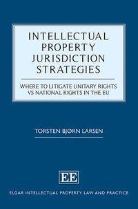 Intellectual Property Jurisdiction Strategies