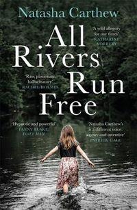 All Rivers Run Free
