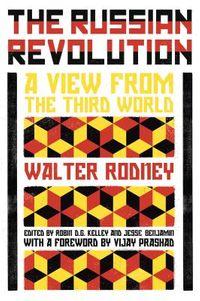 Walter Rodney's Russian Revolution