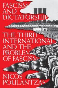 Fascism and Dictatorship
