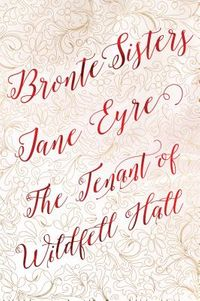 Jane Eyre / The Tenant of Wildfell Hall