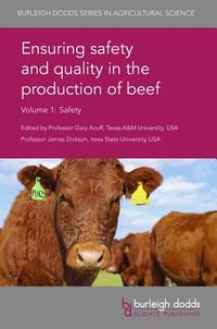Ensuring Safety and Quality in the Production of Beef