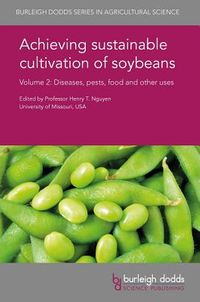 Achieving Sustainable Cultivation of Soybeans