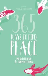 365 Ways to Find Peace