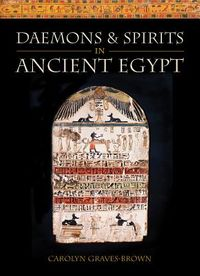 Daemons & Spirits in Ancient Egypt