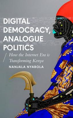 Digital Democracy, Analogue Politics