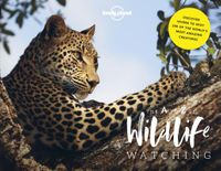 Lonely Planet the a to Z of Wildlife Watching