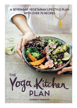 The Yoga Kitchen Plan